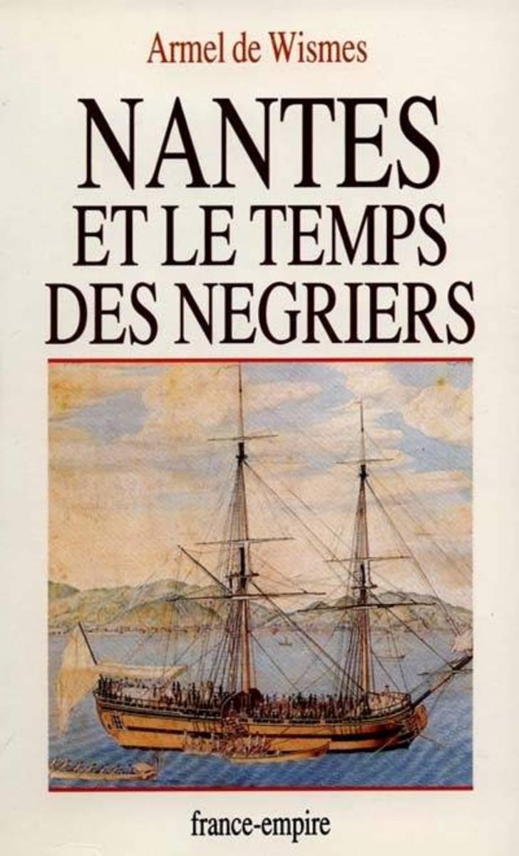 Book Review and Summary: Nantes et le Temps des Négriers