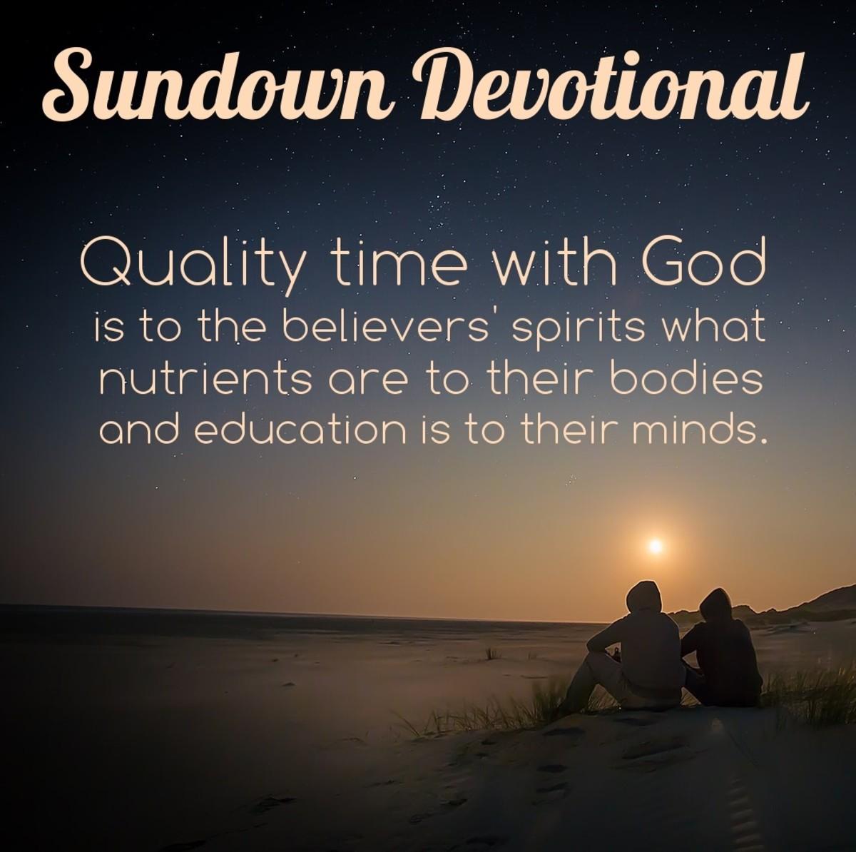 Sundown Devotional: Quality Time with God
