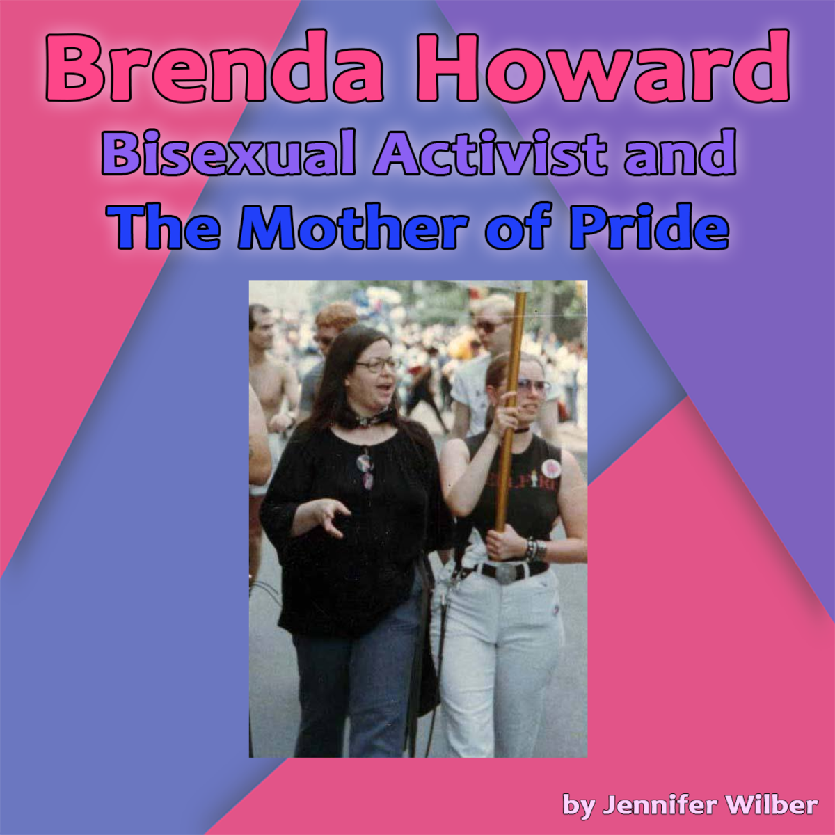 Brenda Howard: Bisexual Activist and The Mother of Pride