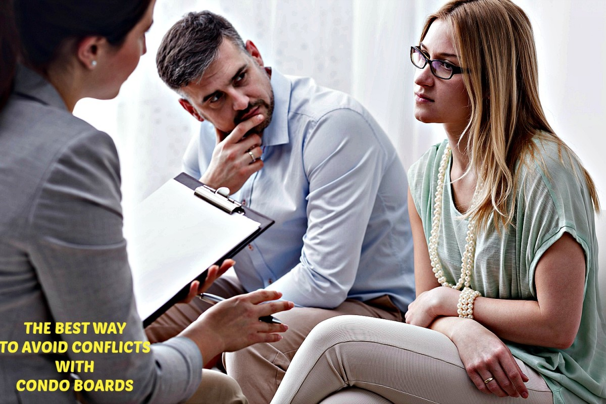 Advice that will help condo owners avoid problems with the people who sit on their boards.