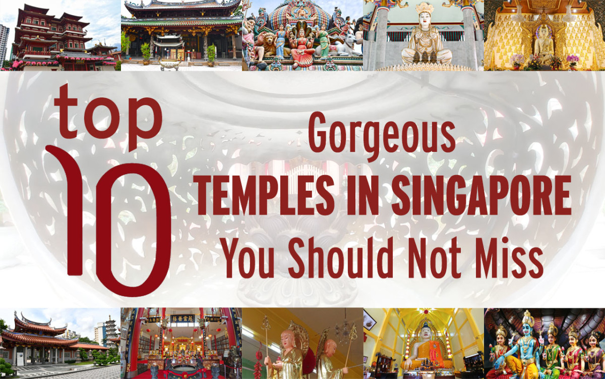 Top 10 Gorgeous Temples in Singapore You Should Not Miss