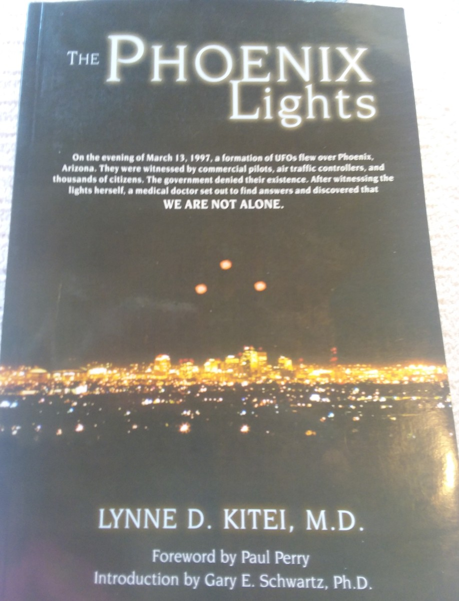 Lynne D Kitei M D witnessed the Phoenix Lights and set out to find answers