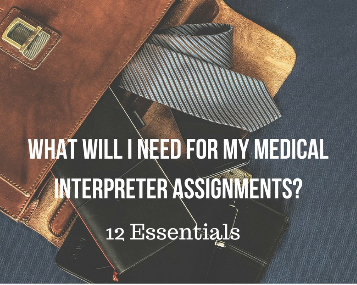 12 Essentials for Medical Interpreter Assignments: What to Take With You
