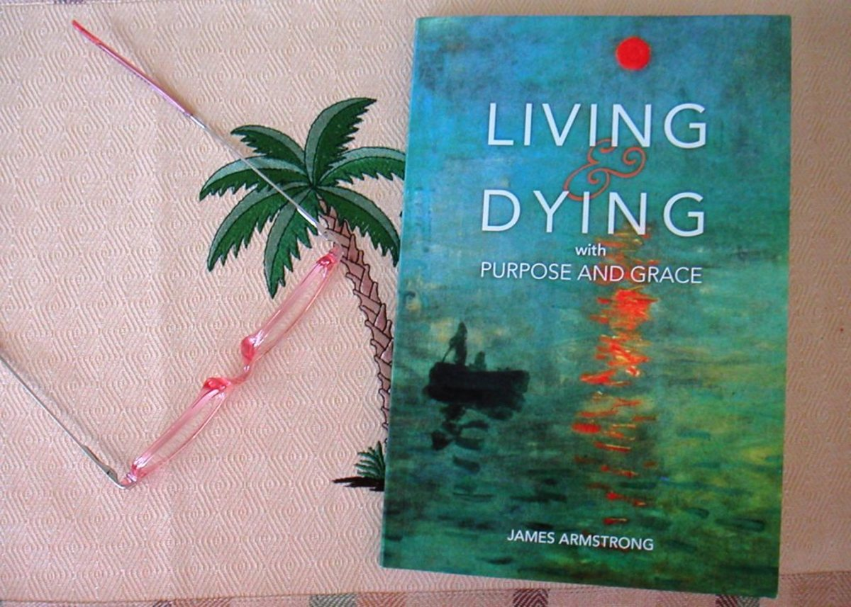 Living and Dying With Purpose and Grace Book Review