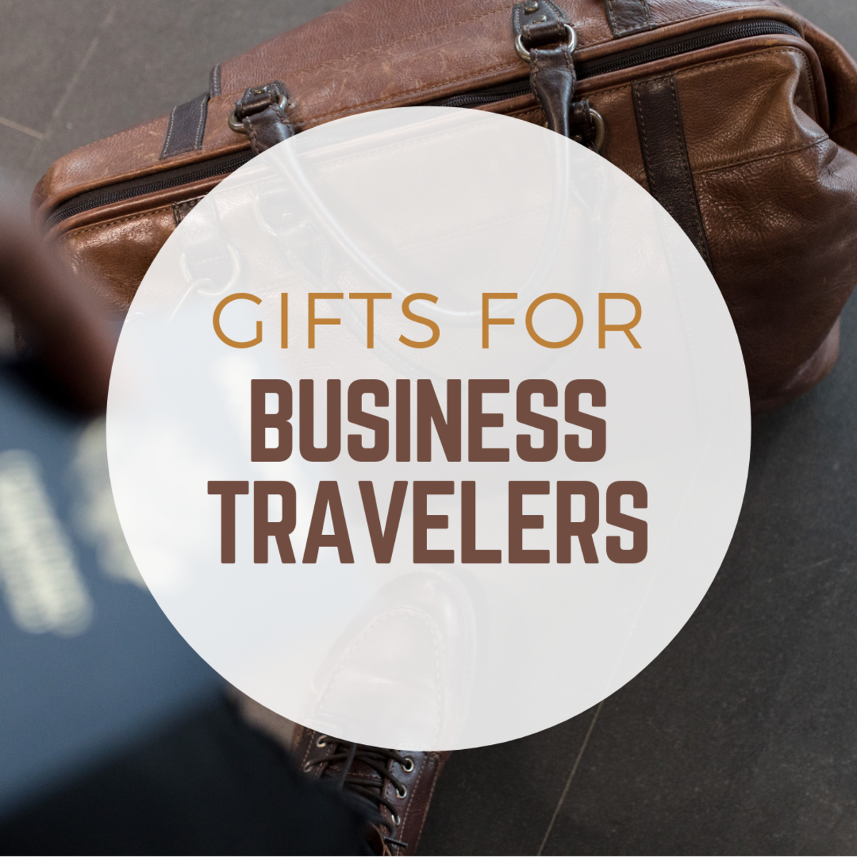 10+ Perfect Gifts for the Business Traveler in Your Life