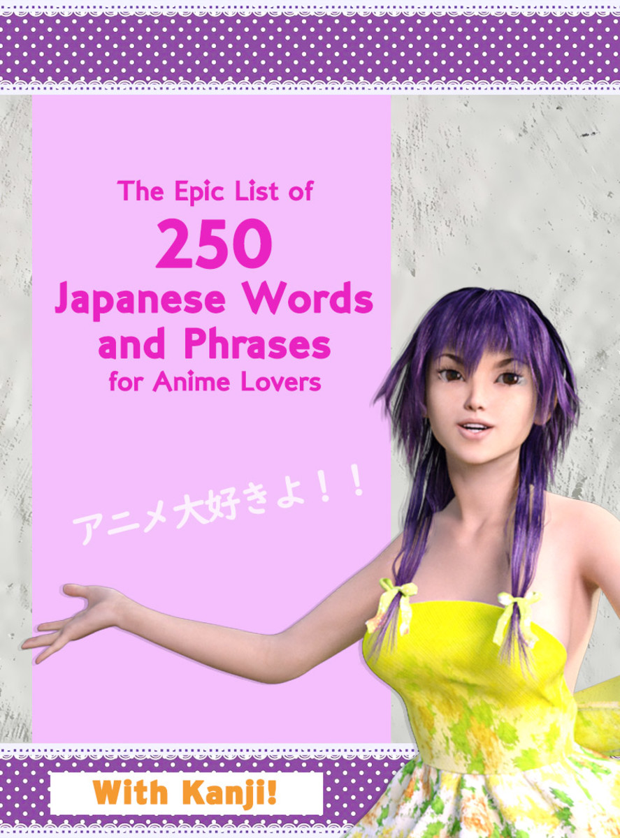 The Epic List of 250 Japanese Words and Phrases for Anime Lovers (With Kanji!)