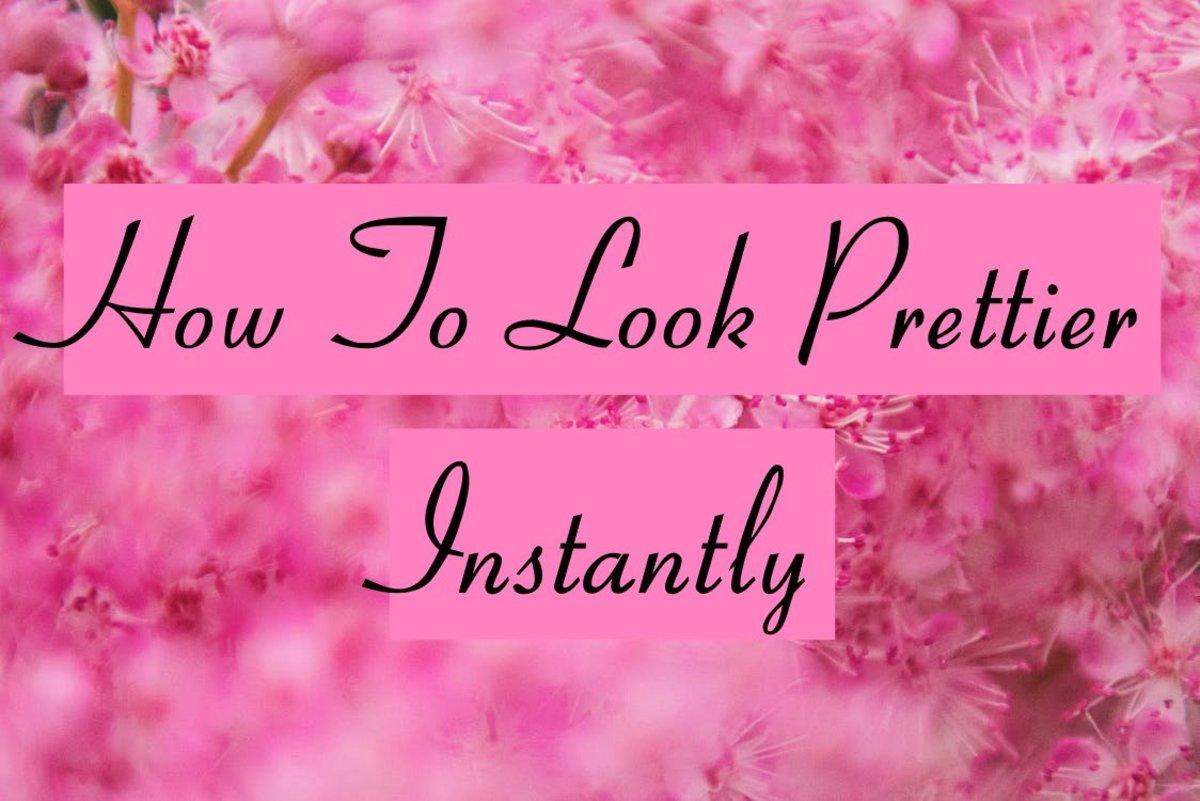 即时看起来更漂亮的10种方法