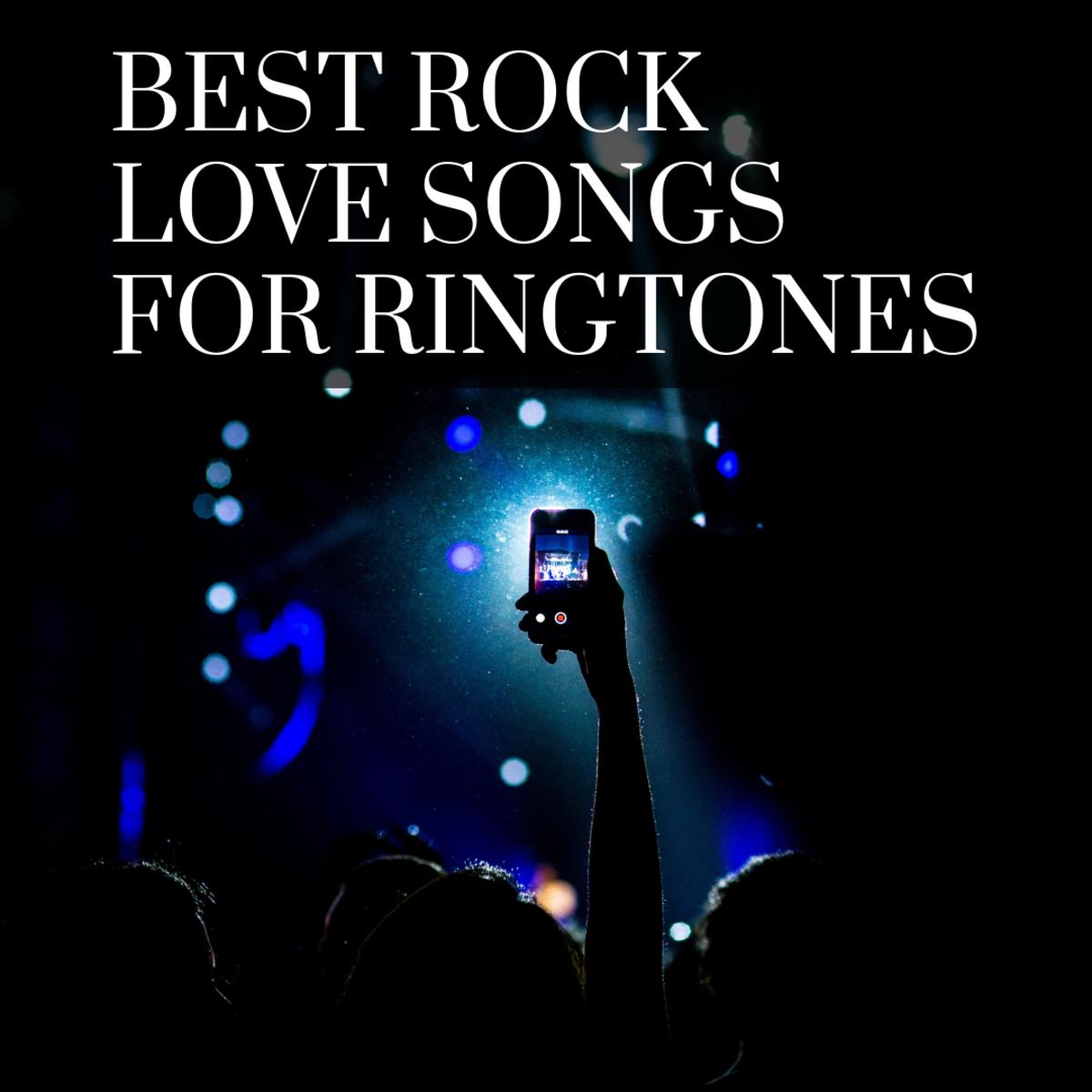 100 Best Rock Love Songs for Ringtones