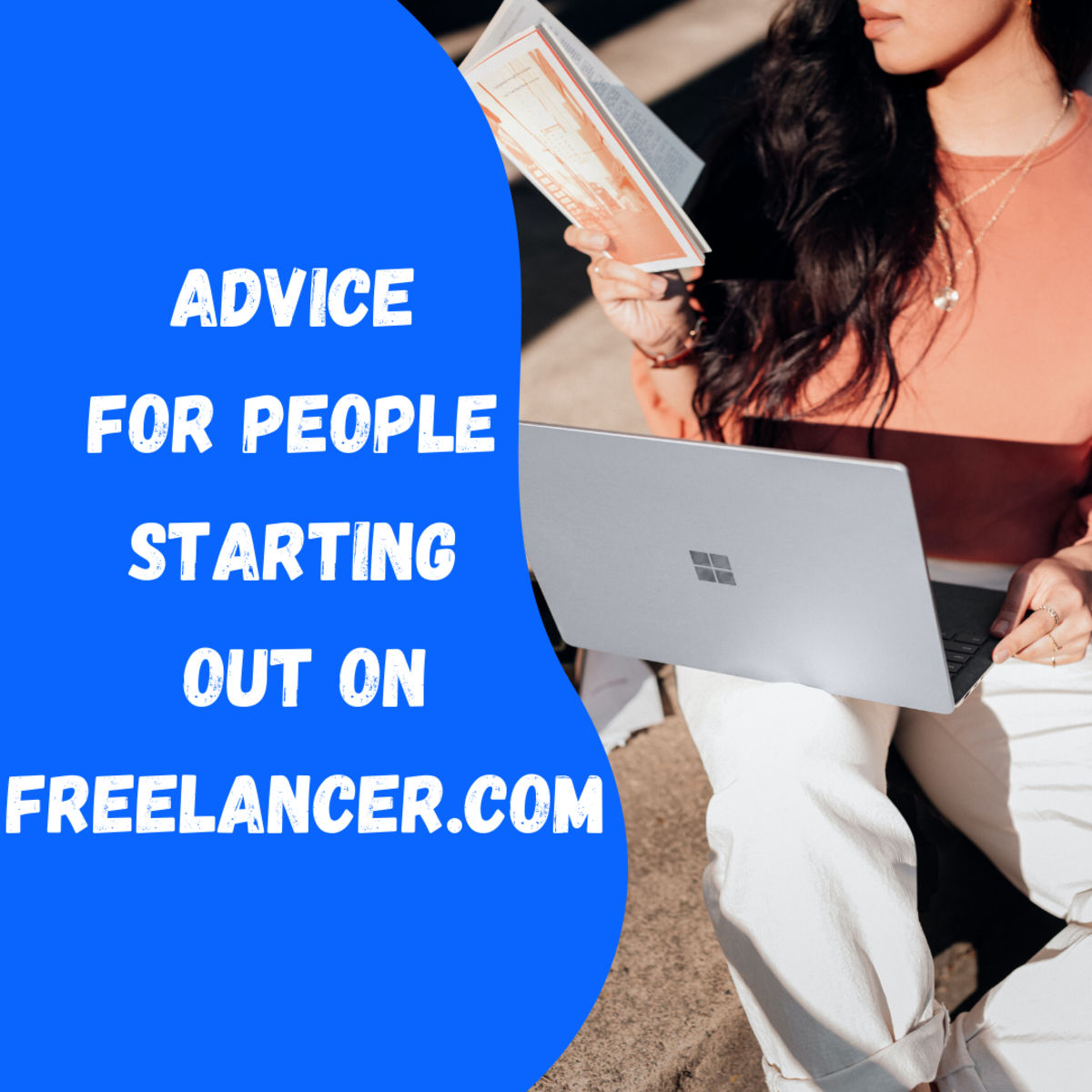 10 Words of Advice for People Starting Out on Freelancer.com