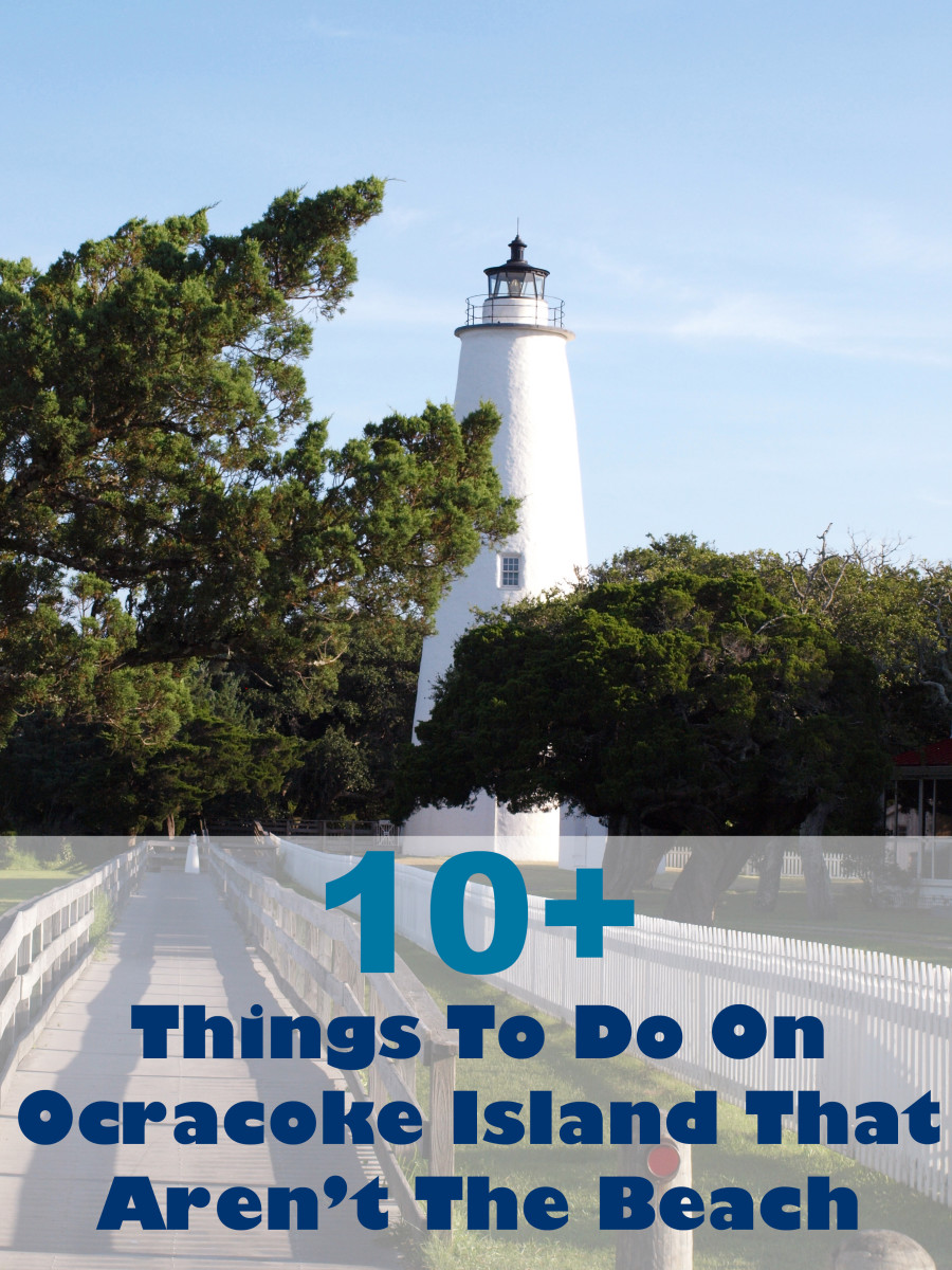 If you don't want to hang out at the beach when you are on Ocracoke Island in the Outer Banks of North Carolina, here are 10 alternatives that are loads of fun.