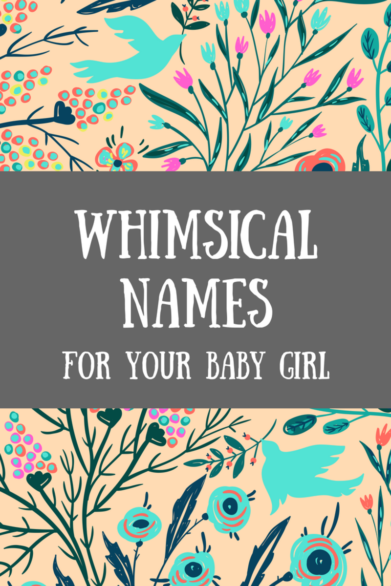 Whimsical Names for Your Baby Girl