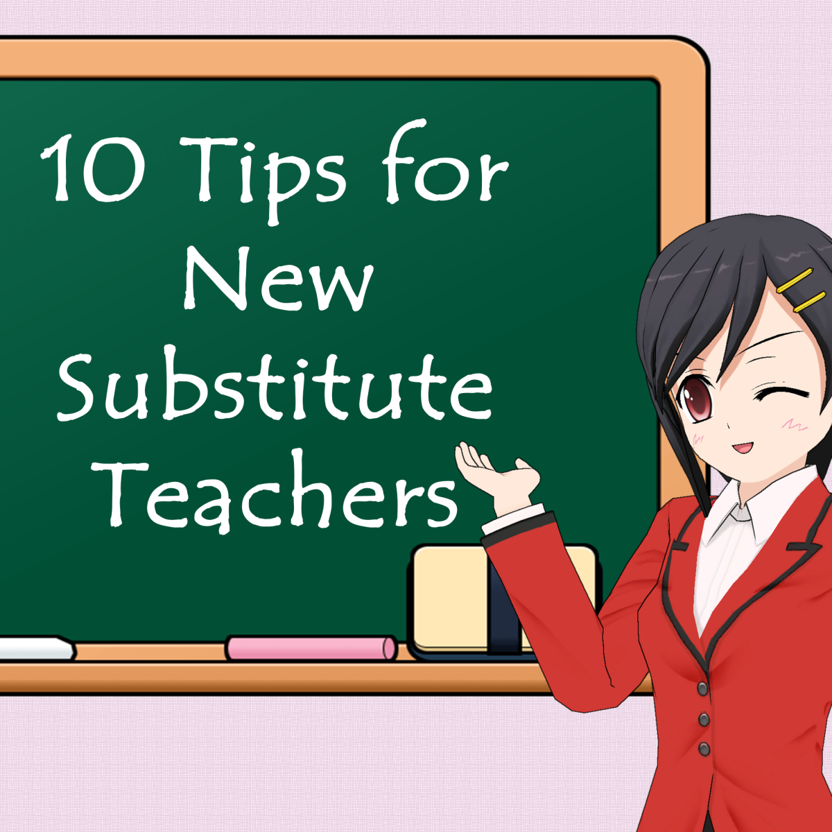 10 Tips for New Substitute Teachers