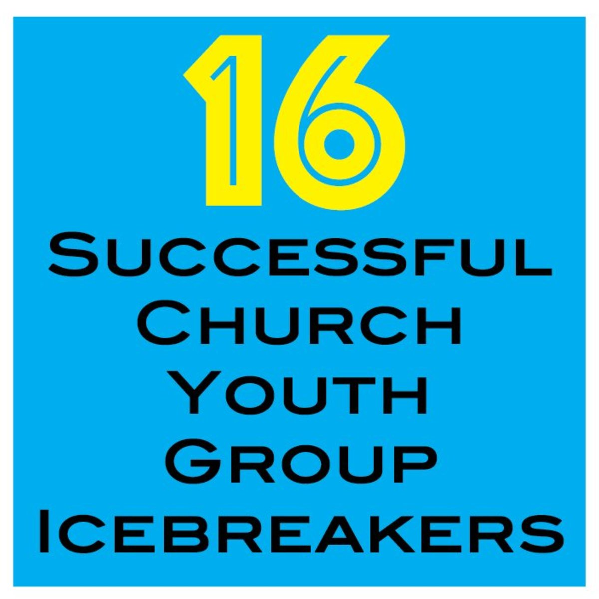 16 Fun & Successful Church Youth Group Icebreaker Games