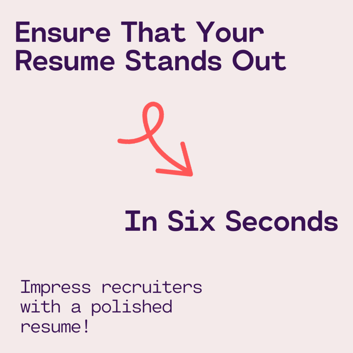 This article includes tips to guarantee that your resume stands out.