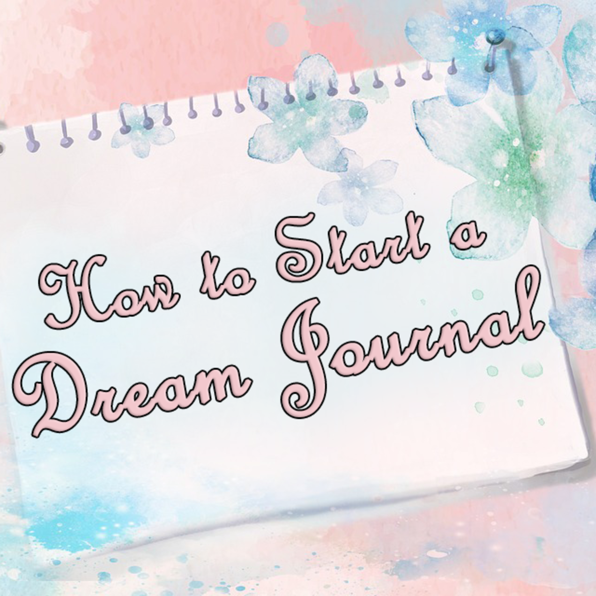 How to Start a Dream Journal