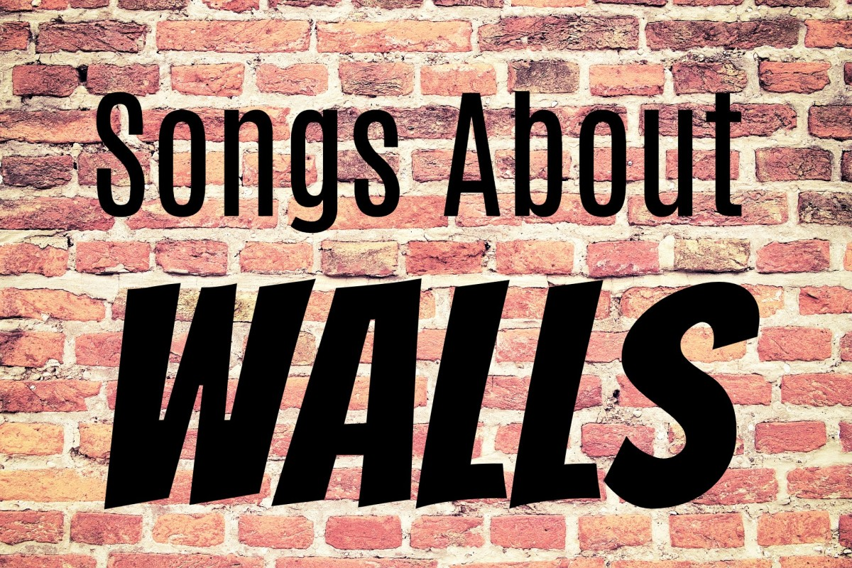 Explore constructing walls--or not--with a playlist of pop, rock, country, folk, and metal music. We explore building walls, tearing walls down, climbing walls, writing on the walls, being a fly on the wall, putting your back to the wall and more!