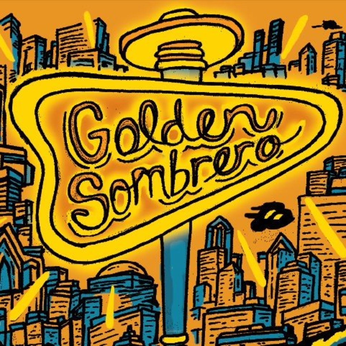 The Golden Sombrero.