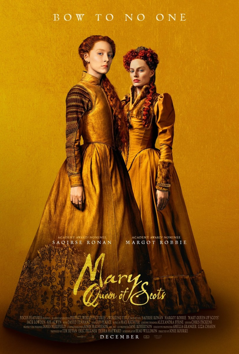 "Movie Review: ""Mary Queen of Scots"""