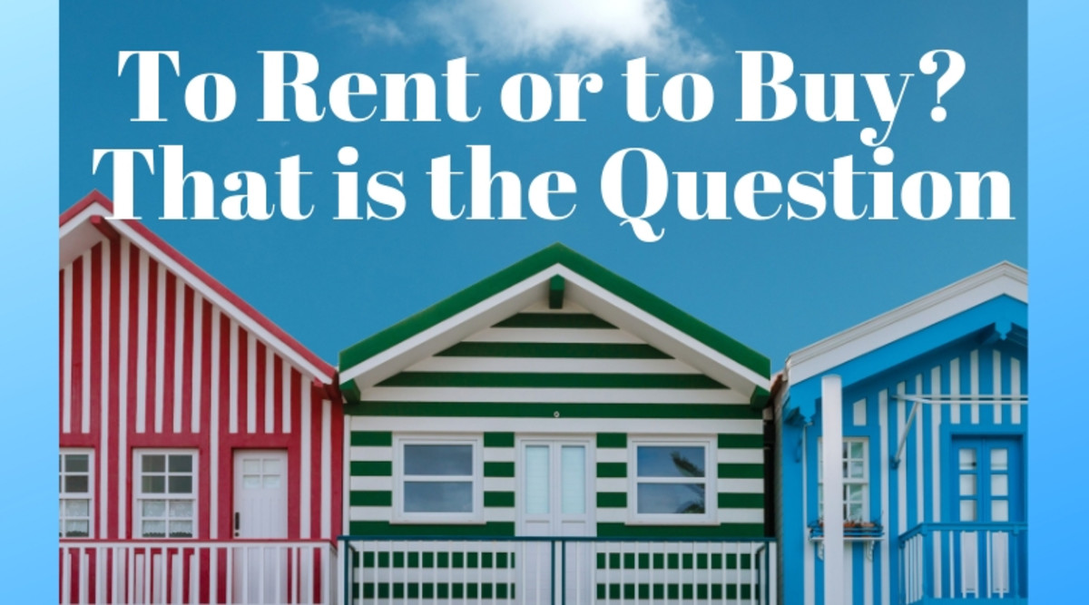 To Rent or to Buy? That is the Question