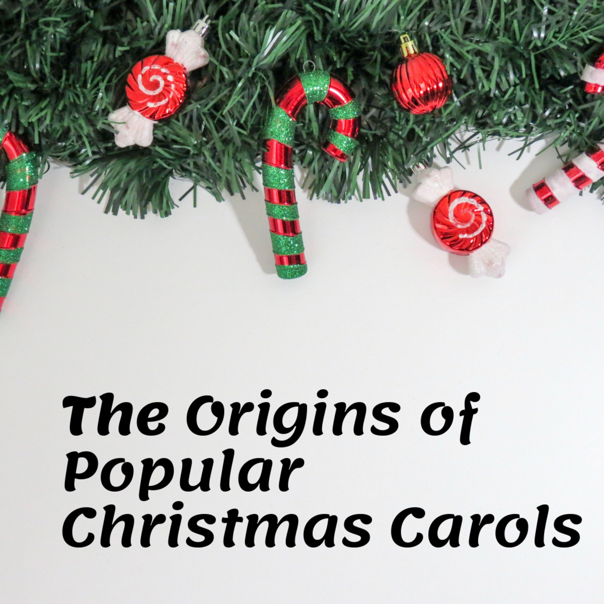 Origins of Popular Christmas Carols