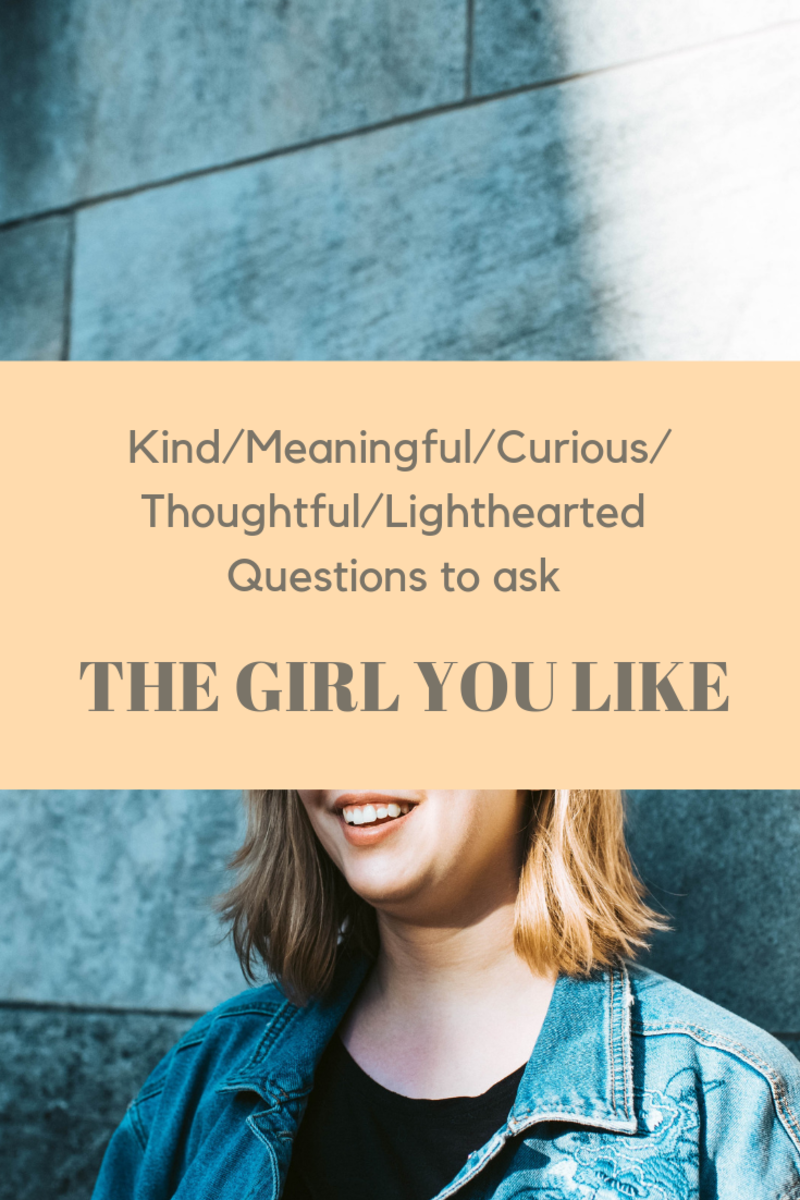 Questions to Ask the Girl You Have a Crush On