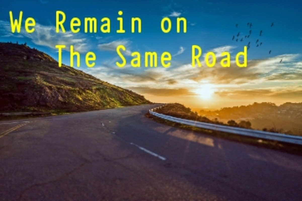 Poem:  We Remain on The Same Road