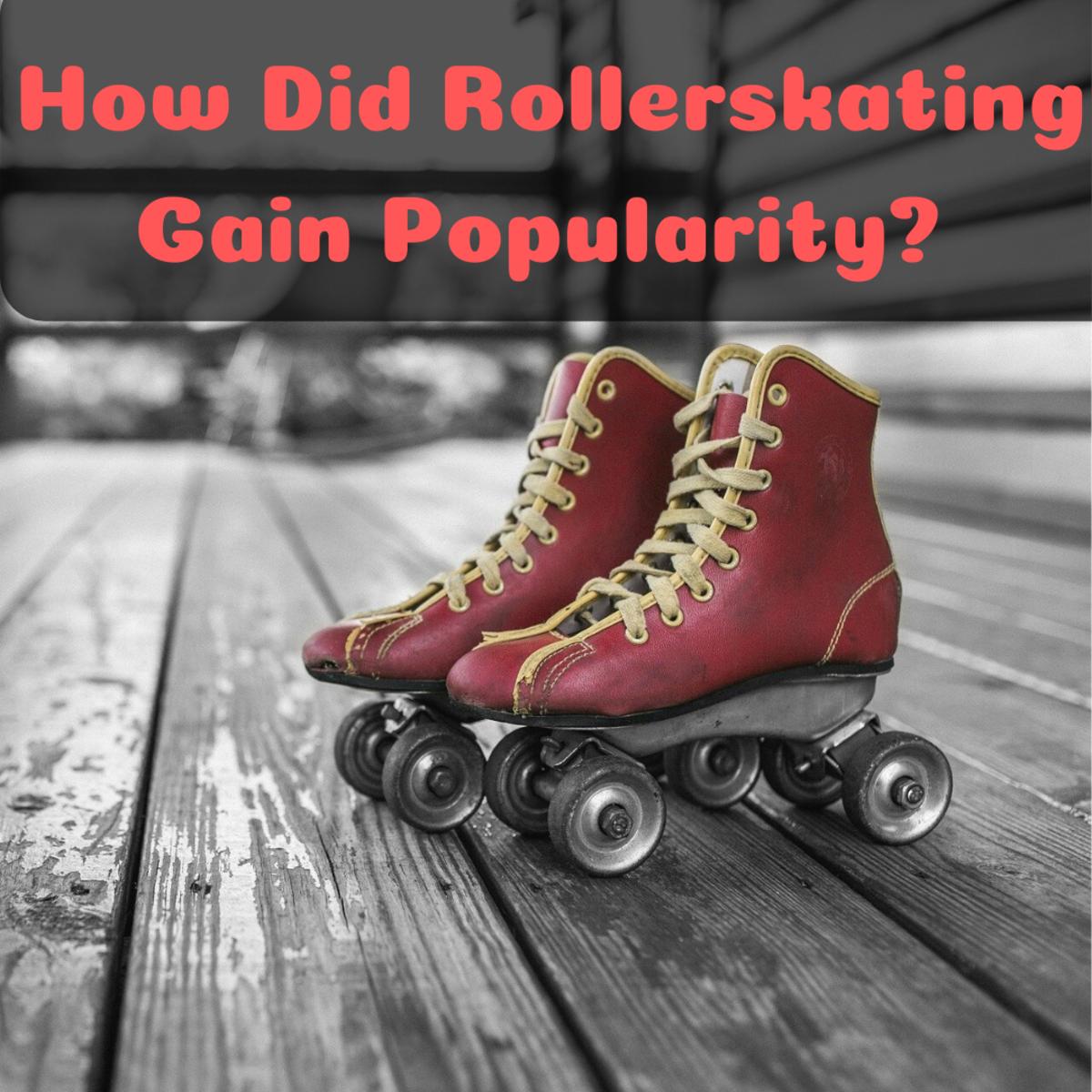 Roller Skates: A True Cultural Phenomenon