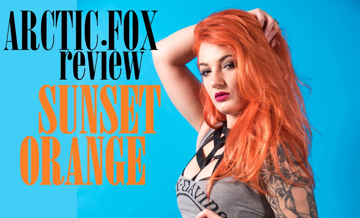 DIY Hair: Arctic Fox Sunset Orange Hair Dye Review
