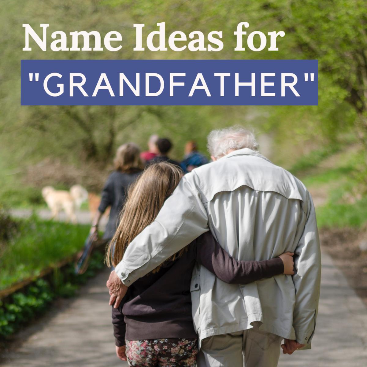 Alternative Name Ideas for Grandpa
