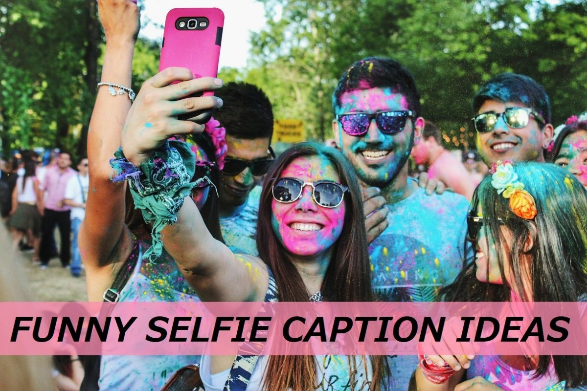 Funny Selfie Quotes and Caption Ideas