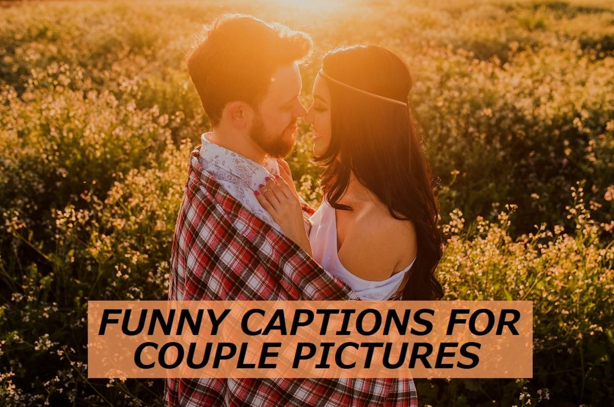 Funny Captions for Couple Pictures