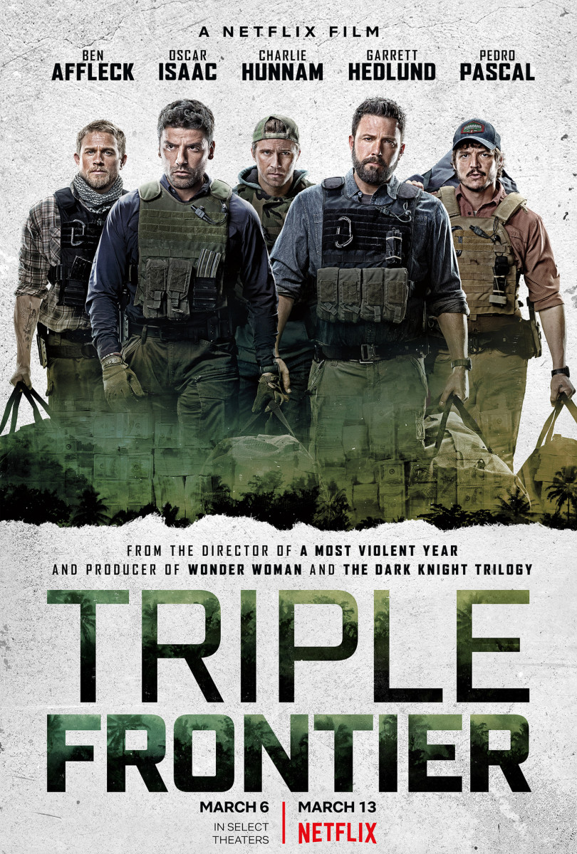 Top 16 Captivating Movies Like 'Triple Frontier' Nobody Should Miss out On
