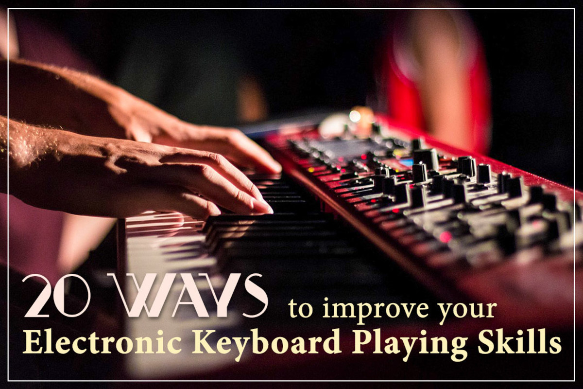 20 tips on how to improve your electronic keyboard playing skills.