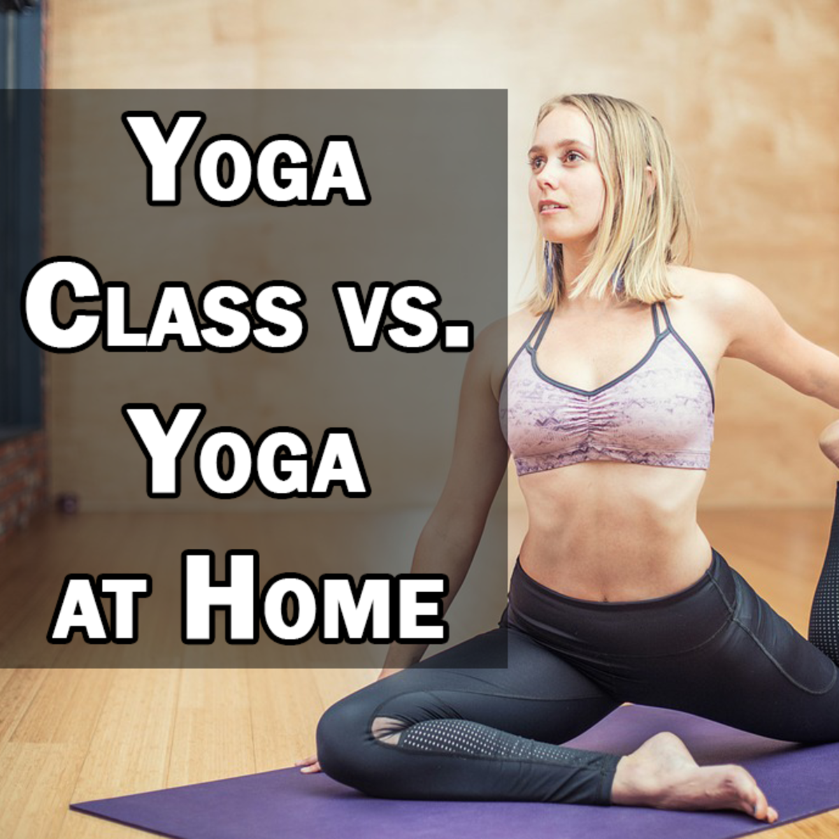 Attending Yoga Class vs Doing Yoga at Home: Which is Right for You