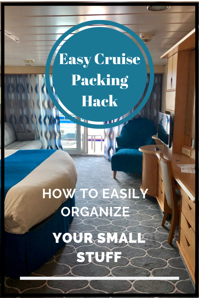 Easy Cruise Packing Hack: How to Easily Organize Your Small Stuff