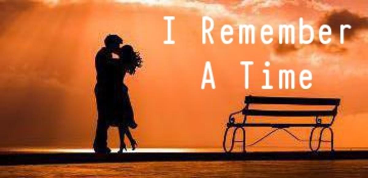 Poem:  I Remember a Time