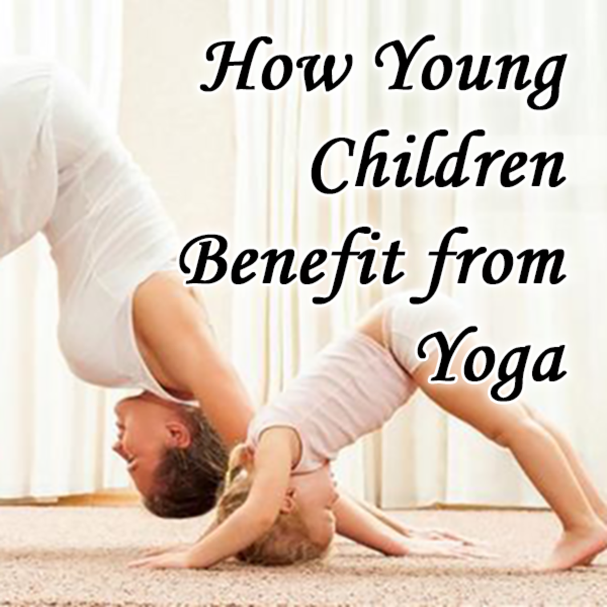 How Young Children Benefit From Practicing Yoga