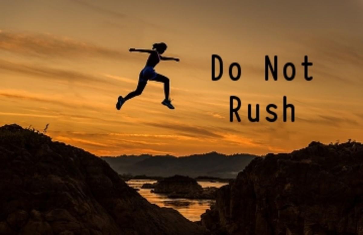 Poem:  Do Not Rush