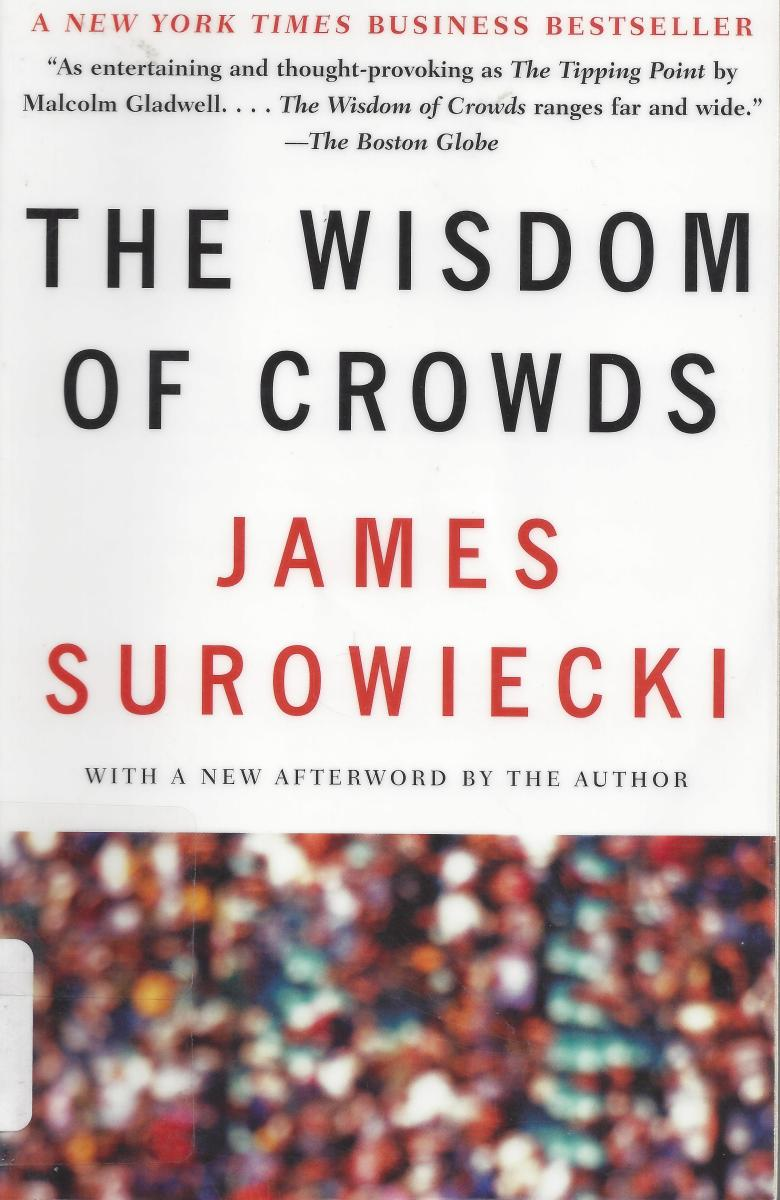 "Cover of the Book ""Wisdom of the Crowds"""