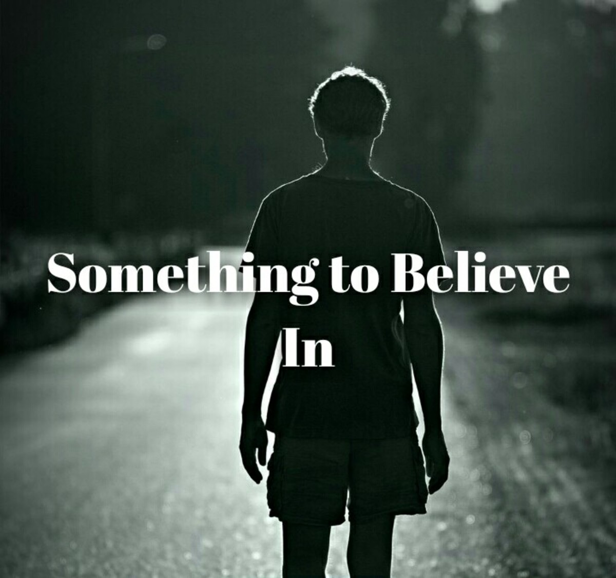 Something to Believe In