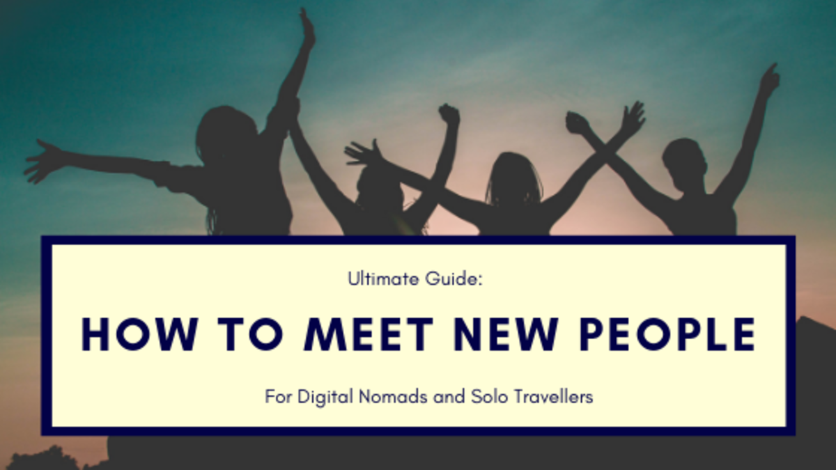 20 Ways to Make Friends Abroad: How to Meet New People for Digital Nomads and Solo Travellers