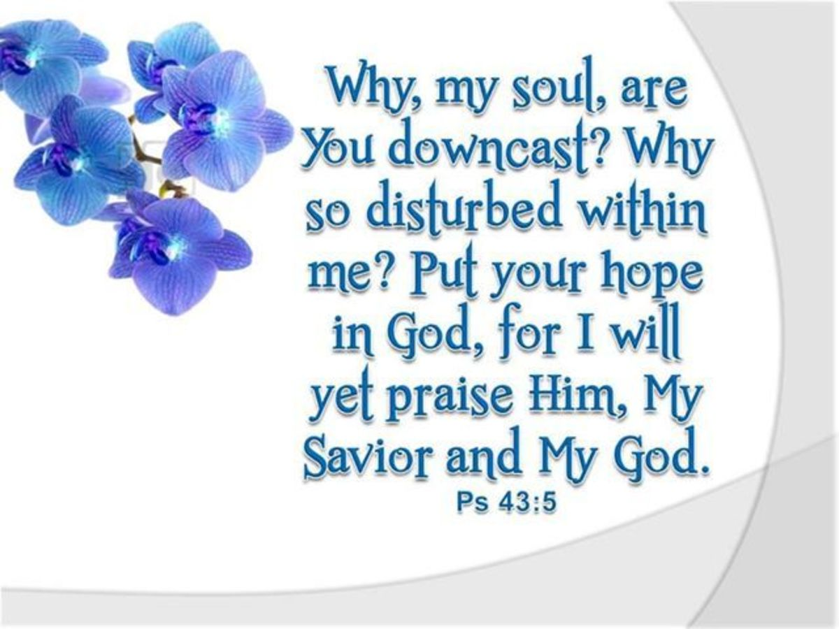 What To Do When Your Soul Is Downcast?
