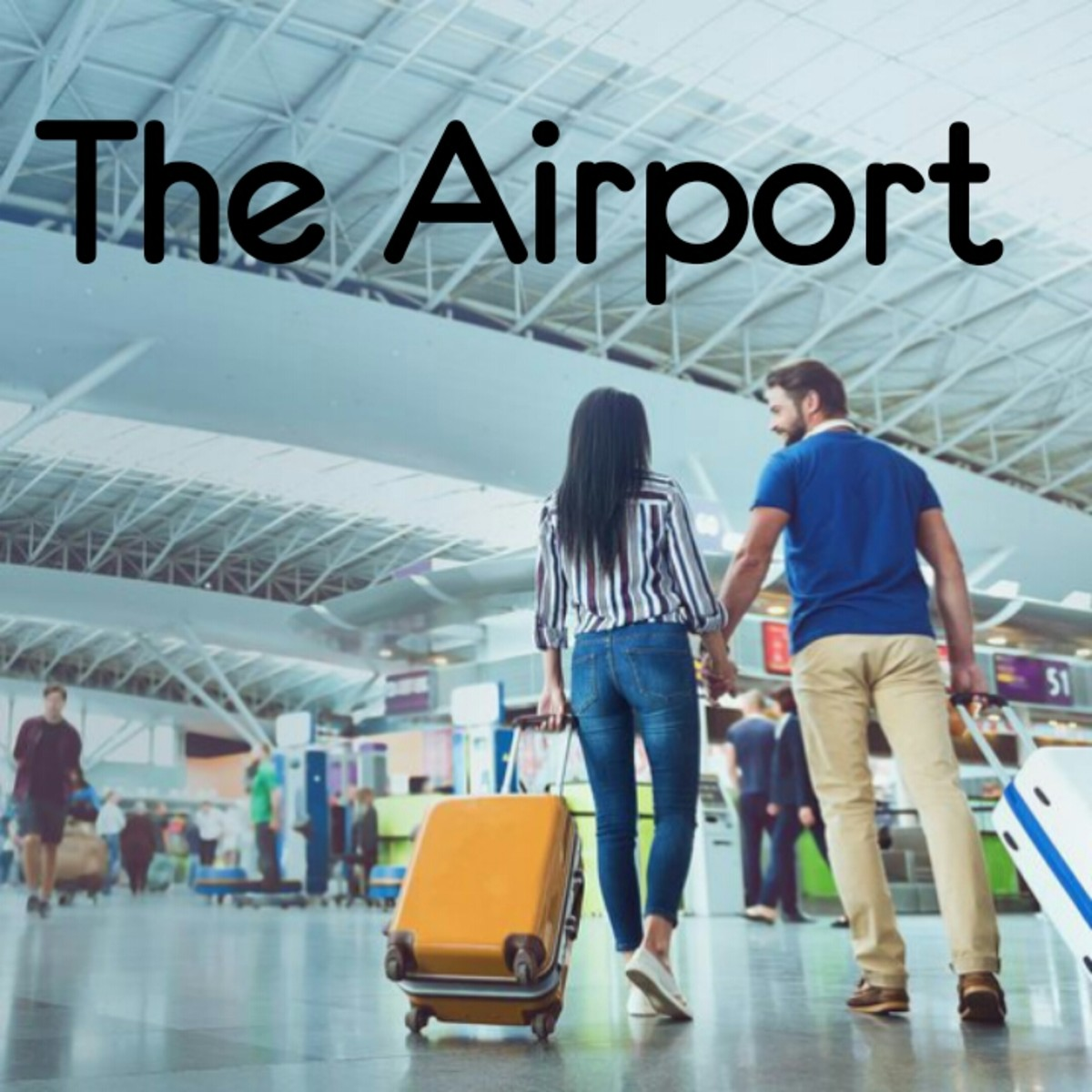 The Airport : A Short Story About Love