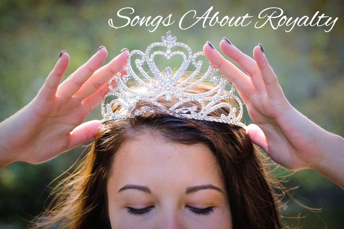 Royalty Playlist: 83 Songs About Kings, Queens, Princes and Princesses