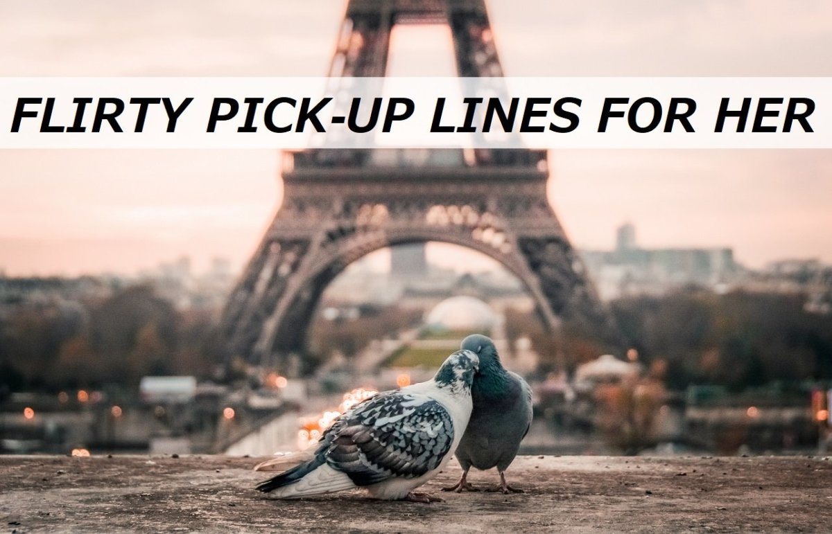 100+ Flirty Pick-Up Lines for Her