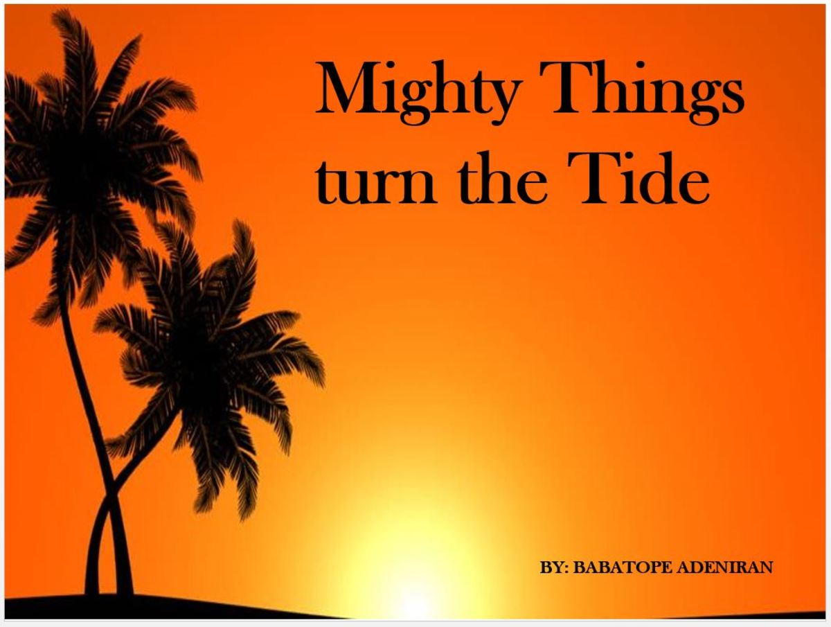 Mighty Things Turn the Tide