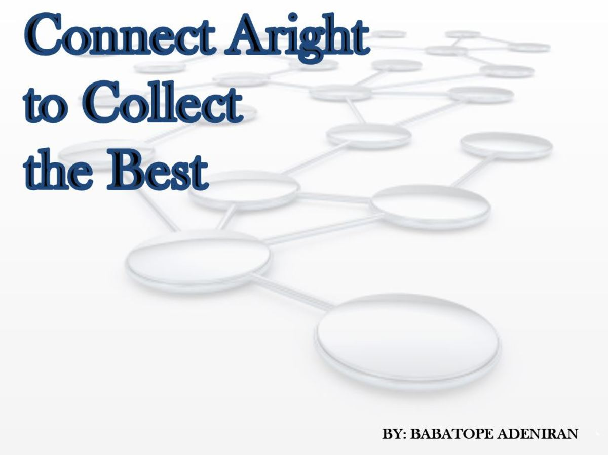 Connect Aright to Collect the Best