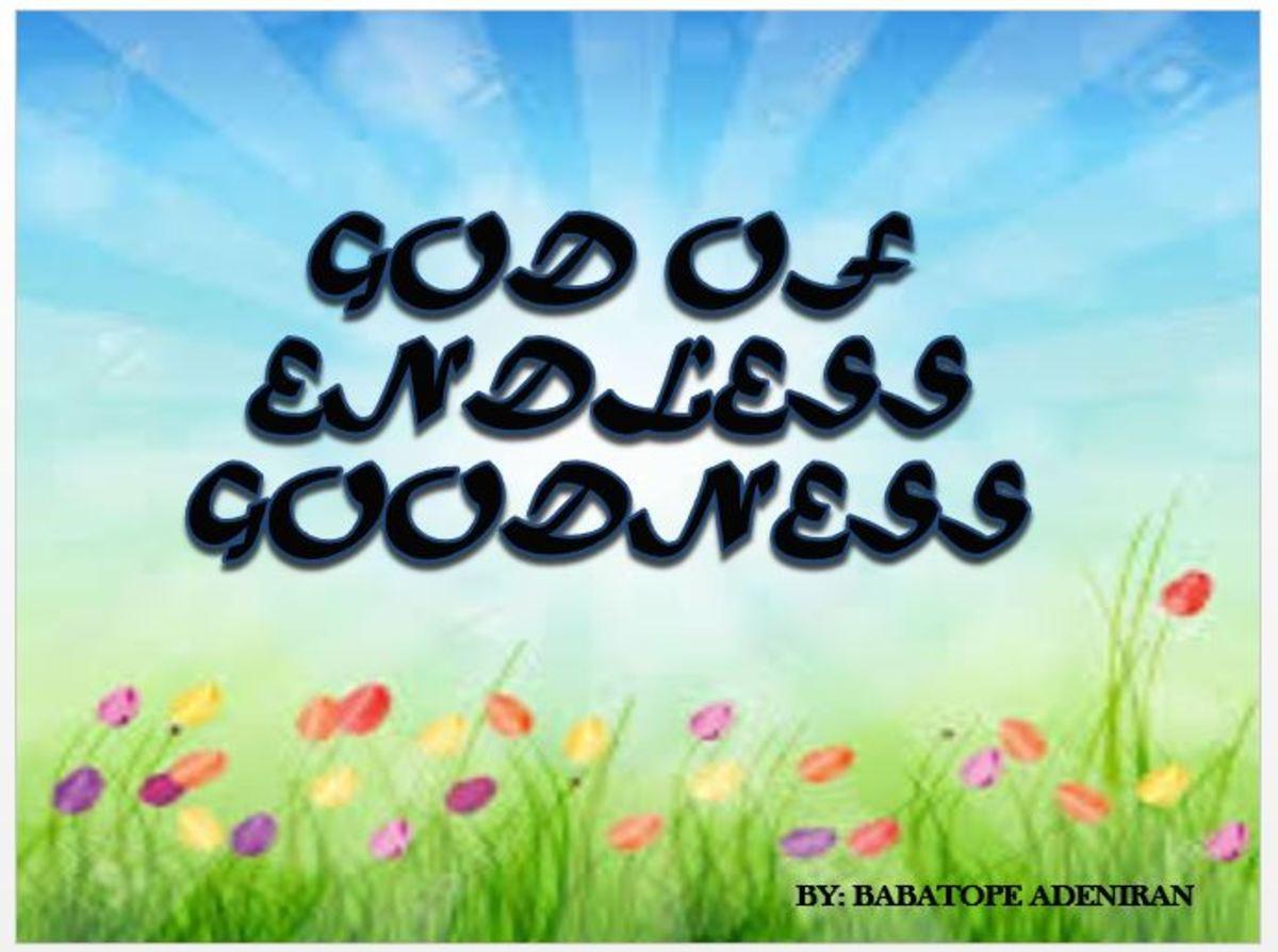 God of Endless Goodness