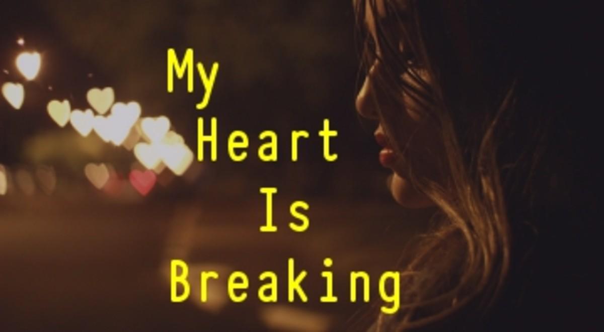 Poem:  My Heart is Breaking
