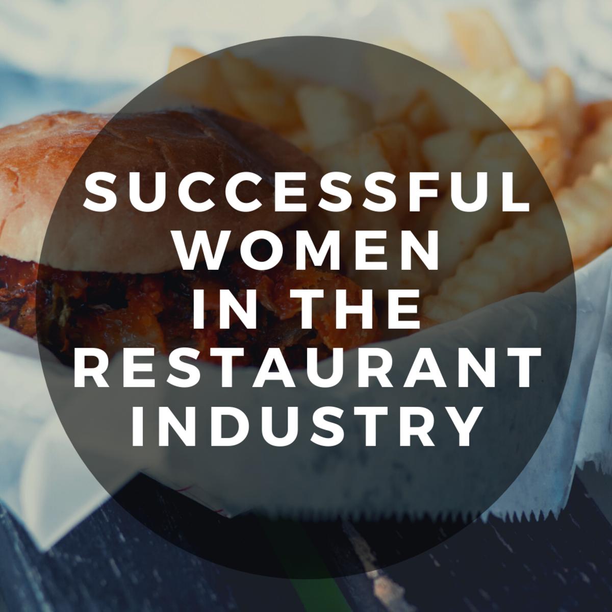 Stories of Top Women Entrepreneurs in the Restaurant Industry